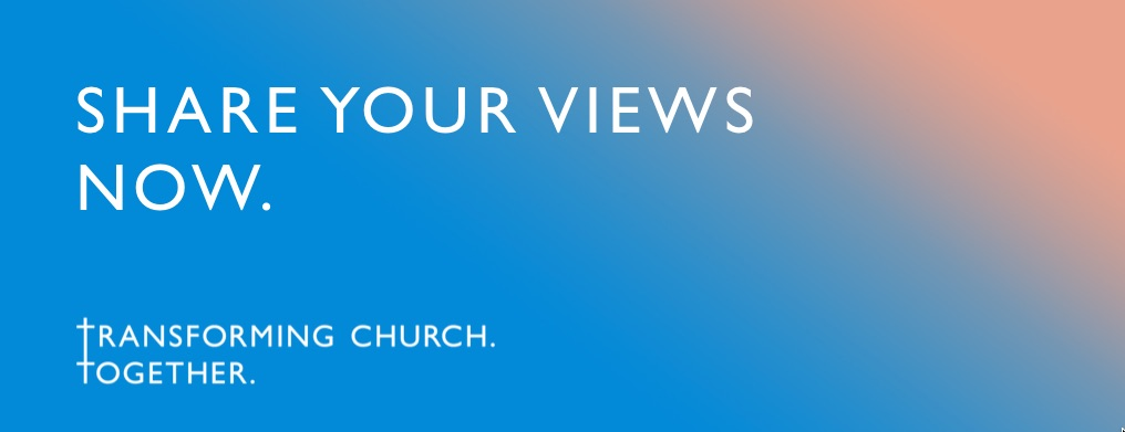 Share your views now. Tranforming Church. Together. Image taken from the Diocese of Bristol website.