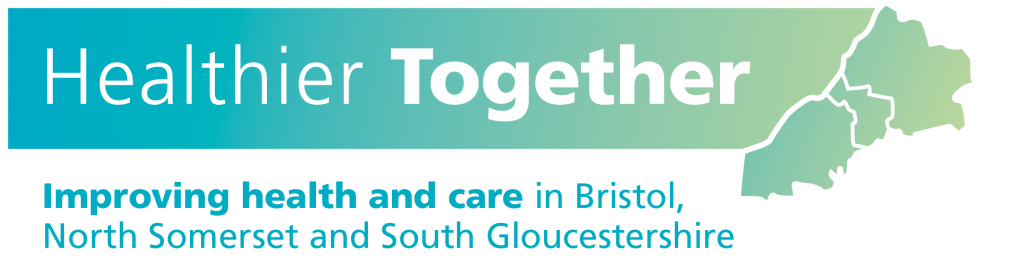 Healthier Together logo - text reads 'Healthier Together' and then 'Improving health and care in Bristol, North Somerset and South Gloucestershire'.